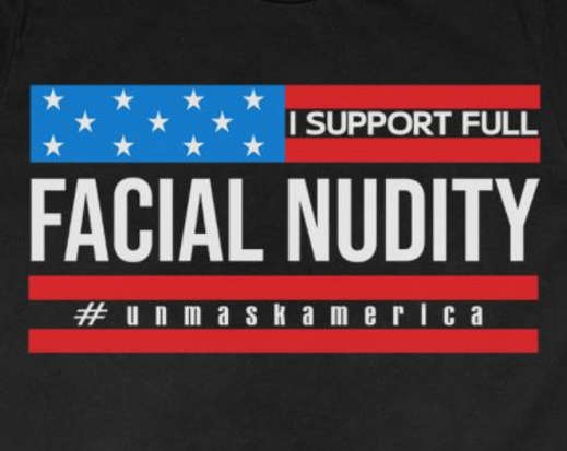 i-support-facial-nudity-unmask-america-tshirt